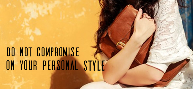 Do-Not-Compromise-On-Your-Personal-Style-Indian Rain