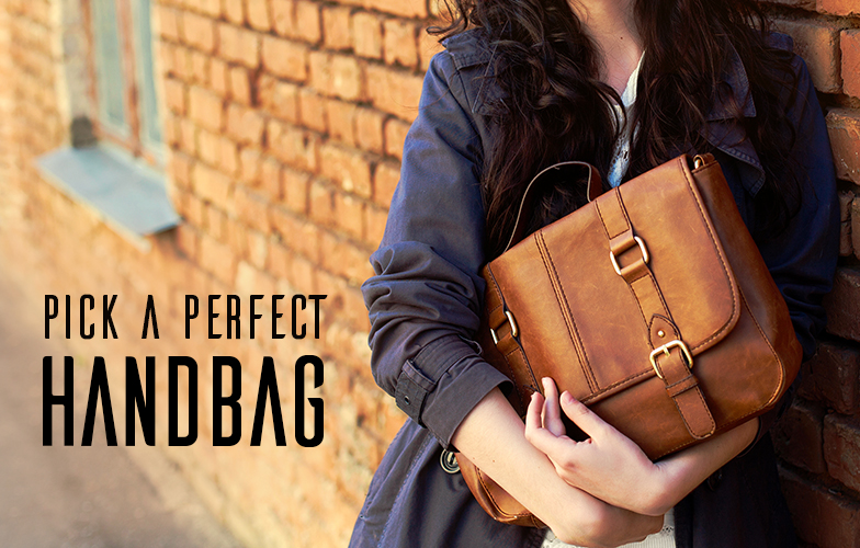 How To Pick A Perfect Handbag For Daily Use-Indian Rain